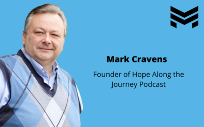TMCP 43: Finding Hope When Your World Falls Apart [Mark Cravens]
