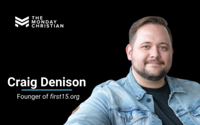 TMCP 55 Why the First 15 Minutes of Your Day Are So Important [Craig Denison]