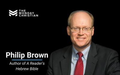 TMCP 74: How Proverbs Speaks to Everyday Life [Philip Brown]