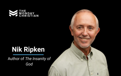 TMCP 78: How to Thrive in God While You Suffer [Nik Ripken]
